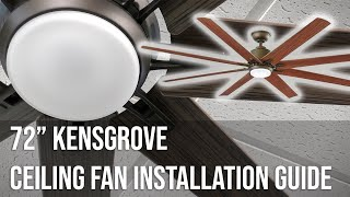 """72"""" Kensgrove Ceiling Fan Installation Guide (Updated)"""