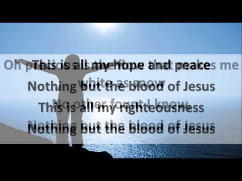 ▶ Nothing but the Blood of Jesus with Lyrics - Robert Lowry   YouTube 360p