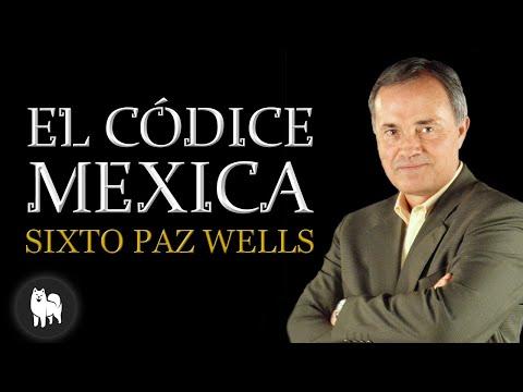 """sixto-paz-wells,-autor-de-""""el-códice-méxica"""""""