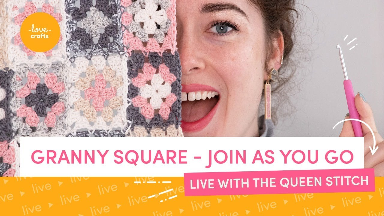 Granny Square - Join as you go YouTube LIVE event!