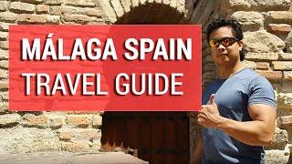 Mlaga Spain - Tourist Travel Guide  Essentials History  Practical Tips