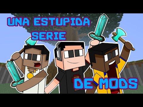 Minecraft: Estúpida Serie De Mods Ep. 1 | Mundo Youtubero |