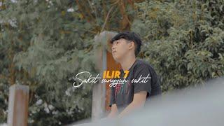 Sakit Sungguh Sakit - Ilir 7 ( Cover Chika Lutffi )