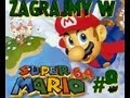 -8- Let's Play Super Mario 64 (1996 - N64) (PL) - Od statku do nowej komnaty