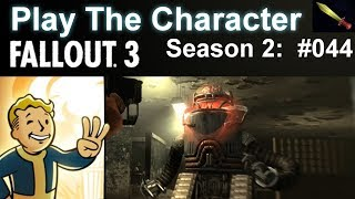 Fallout 3 Gameplay [Play the Character 2 #044] The Mechanist