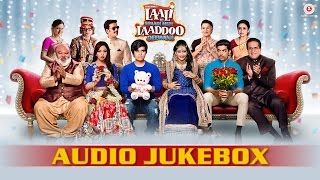 Laali Ki Shaadi Mein Laaddoo Deewana   Full Movie Audio Jukebox | Vivaan, Akshara, Gurmeet & Kavitta