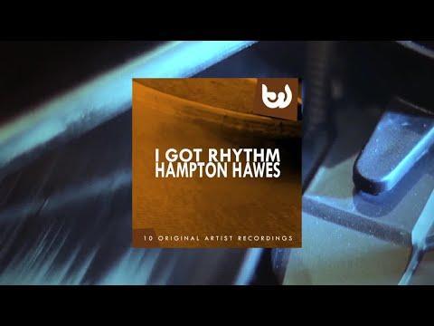 Hampton Hawes - I Got Rhythm (Full Album)