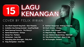 FULL ALBUM  TEMBANG KENANGAN (cover by Felix Irwan)