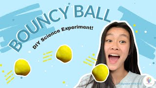Bouncy balls AT HOME! Super Easy and FUN
