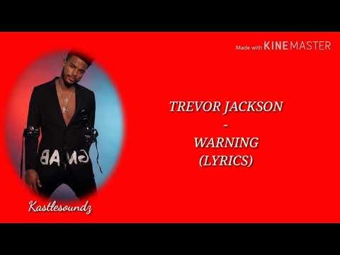 Trevor Jackson - Warning (Lyrics)