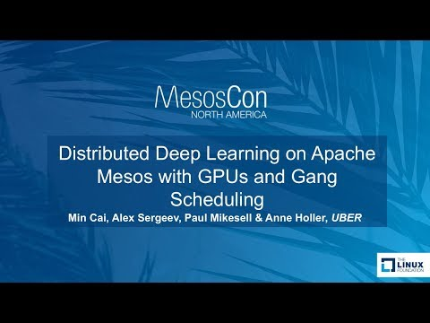 Distributed Deep Learning on Apache Mesos with GPUs and Gang Scheduling