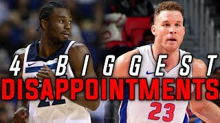 The 4 BIGGEST DISAPPOINTMENTS Of The 2018 NBA Season
