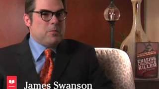 Chasing Lincoln's Killer: James L. Swanson