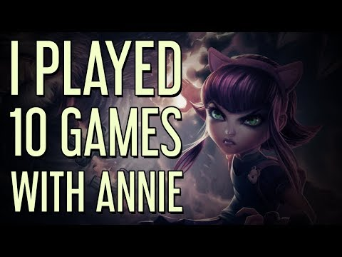 I played 10 games with Annie...