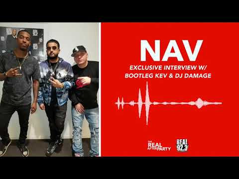 Nav Exclusive Interview w/ Bootleg Kev & Damage on Real 92.3