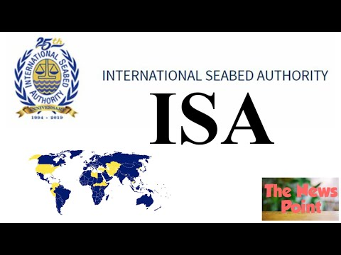 ISA (International Seabed Authority) | The New Point