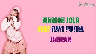Lagu Marion jola Feat Rayi putra   JANGAN