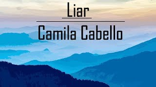 Baixar Camila Cabello - Liar (Lyrics)