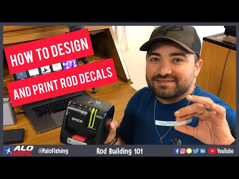 How To Design And Print Decals For Custom Rods