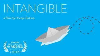 Intangible (short film) - My Rode Reel 2017