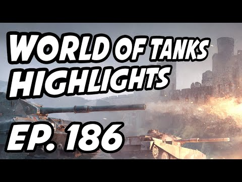 World of Tanks Daily Highlights   Ep. 186   sirfoch, panpeacemaker, skill4ltu, Overlord_Prime