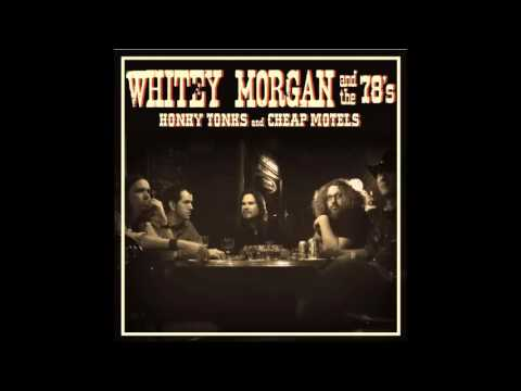Whitey Morgan And The 78\'s - I\'m on Fire - YouTube