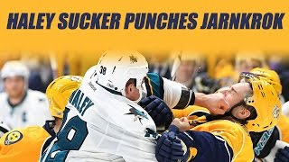 Haley Sucker Punches Jarnkrok