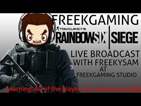 LIVE RAINBOW 6 SIEGE WITH SAMONINE & FRIENDS