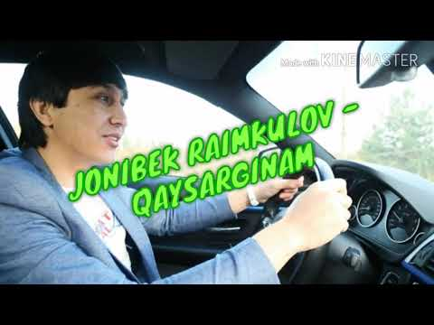Jonibek Raimkulov Qaysarginam