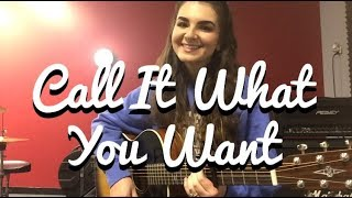 Call It What You Want - Taylor Swift (Acoustic Guitar Cover)