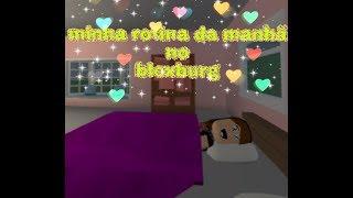 My routine in Bloxburg-(ROBLOX) READ DESCRIPTION