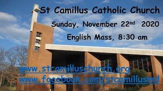 830 AM St Camillus Catholic Church, Sunday English Live Mass, November 22nd, 2020