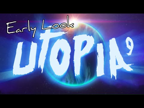 Early Look - Utopia 9: A Volatile Vacation
