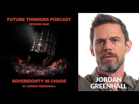 FTP048: Jordan Greenhall - Sovereighnity in Chaos