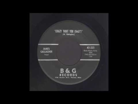 James Gallagher - Crazy 'Bout You (Baby) - Rockabilly 45