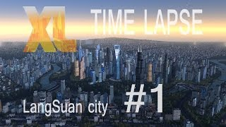 Cities XL Platinum #Part 1 Time Lapse