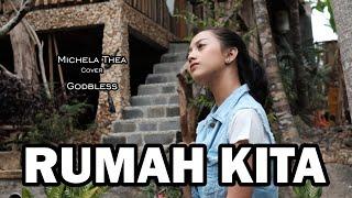 RUMAH KITA ( GODBLESS ) - MICHELA THEA COVER