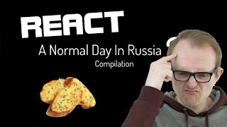React: A Normal Day In Russia