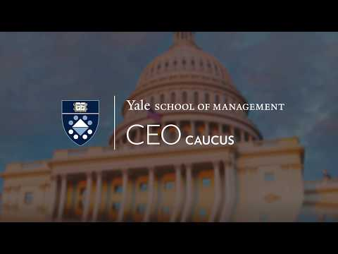 Yale CEO Caucus: Nine Months of the New Business Voice in DC