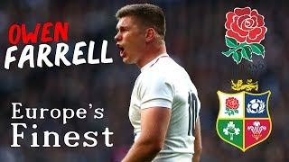 Owen Farrell - Europe's Finest | International Career Highlights | 2012-2018 (TURN SOUND UP)