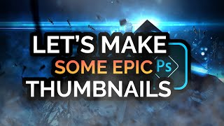 Epic Thumbnails With Photoshop CC/CS6 In 2021!