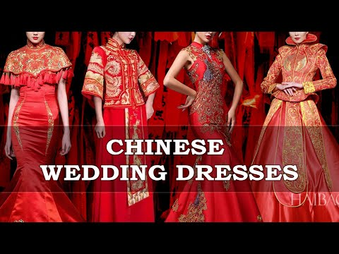 Chinese Wedding Dresses ( Traditional and Modern )