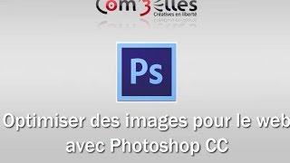 Optimiser des images pour le web sur Photoshop CC
