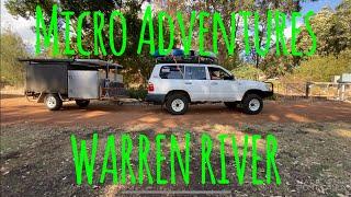 Micro Adventures Warren River