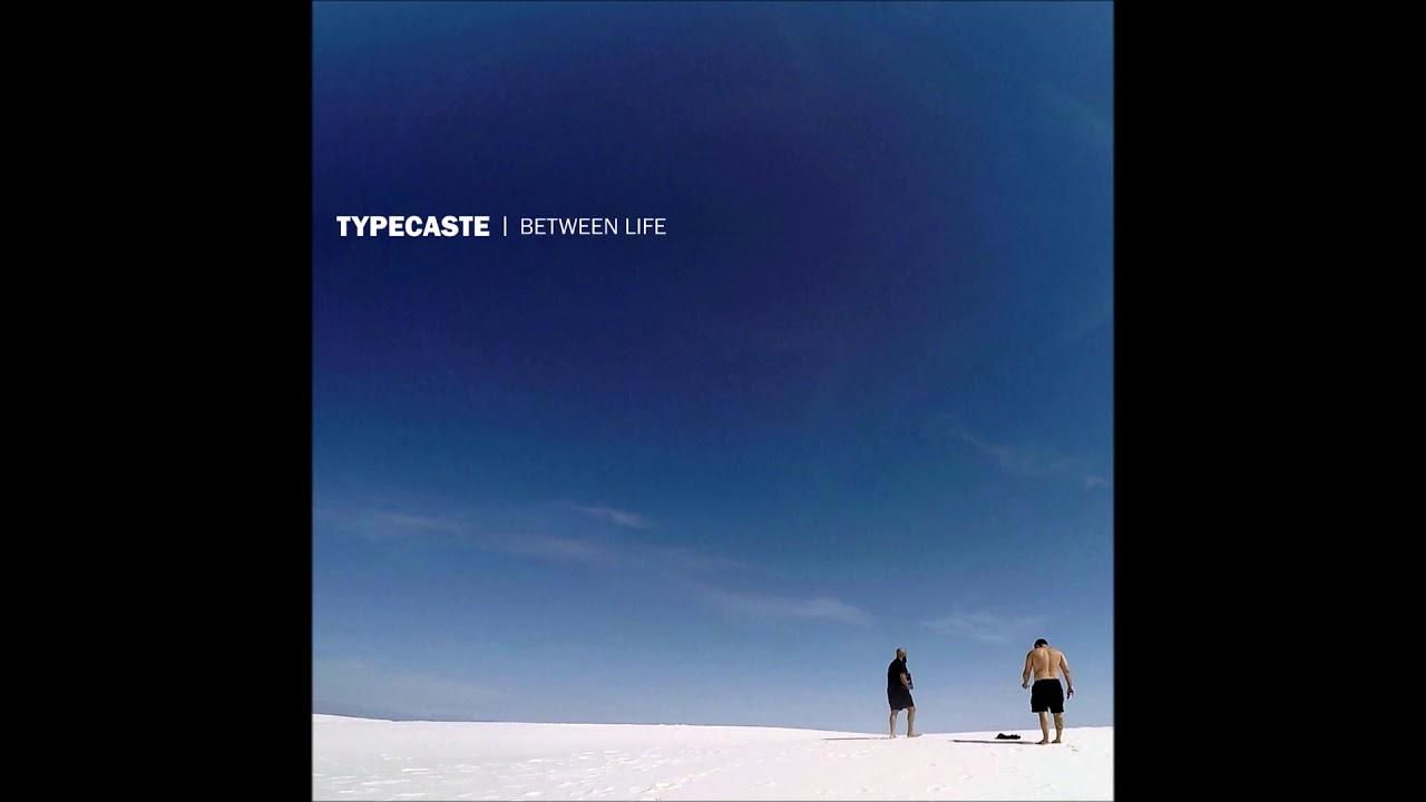 Download Typecaste - Between Life 2020 (Full EP)
