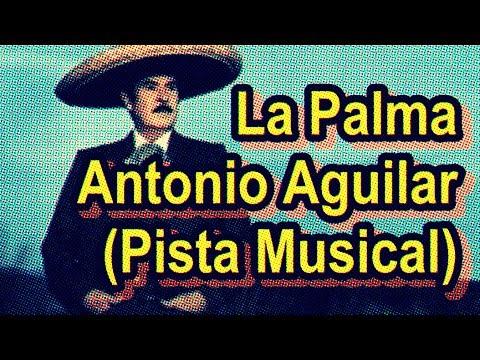 Antonio Aguilar - La Palma (Karaoke)