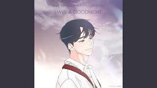 HAVE A GOODNIGHT (She Is My Type♡ X SHOWNU (MONSTA X), MINHYUK (MONSTA X)) (HAVE A GOODNIGHT...