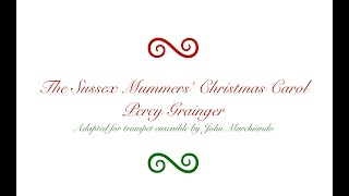 Sussex Mummers' Christmas Carol, Percy Grainger, adapted J. Marchiando