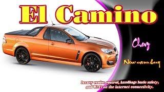 2019 Chevy El Camino | 2019 chevy el camino ss | 2019 chevy el camino super sport | new cars buy