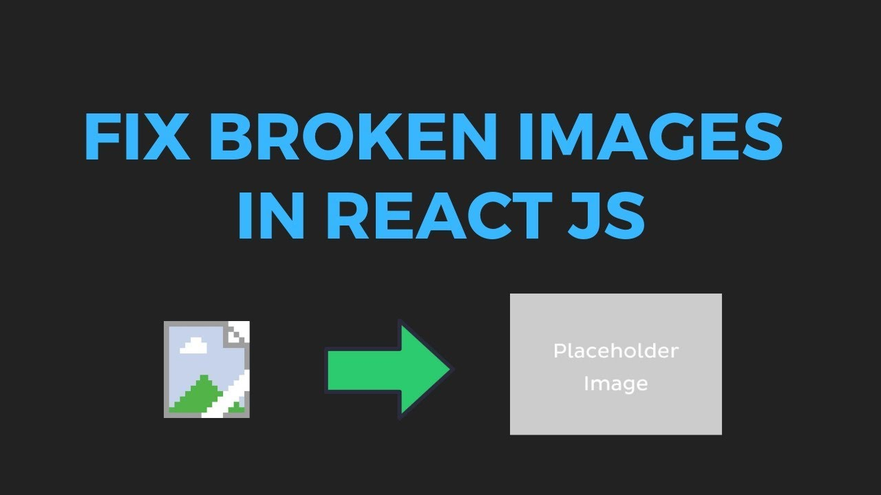 Display fallback image for a broken image link in reactjs | Fix broken images